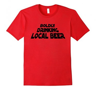 Boldly Drinking Local Beer